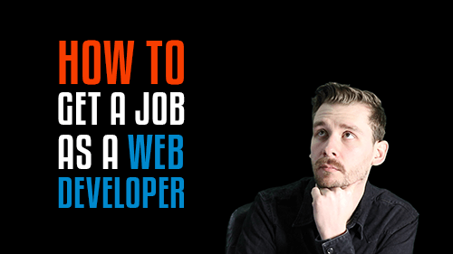 Getting hired as a web developer