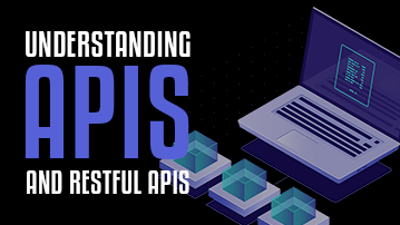 Learn about APIs and RESTful APIs